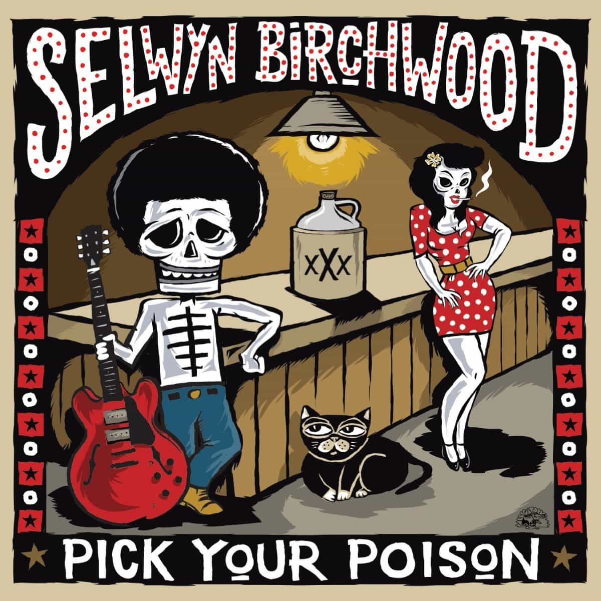 selwyn-birchwood-pick-your-poison