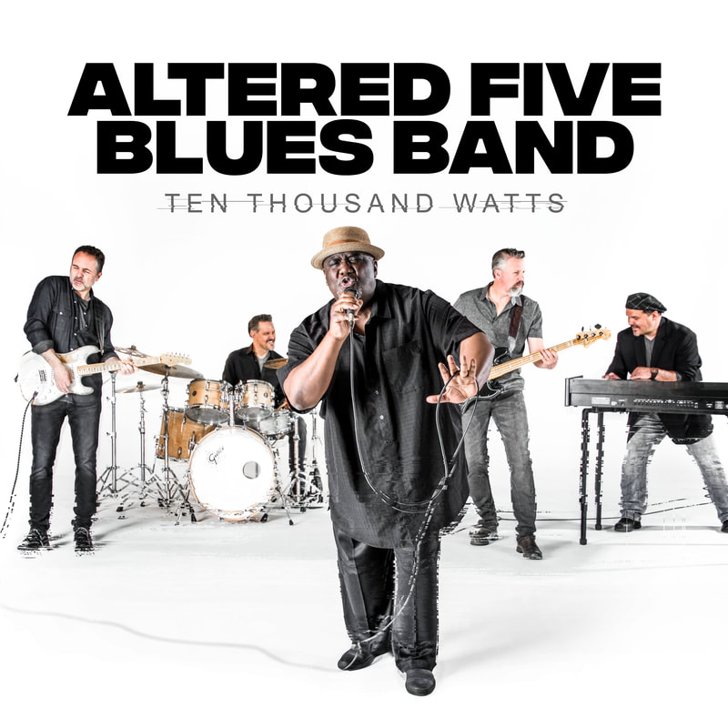altered-five-blues-band-ten-thousand-watts