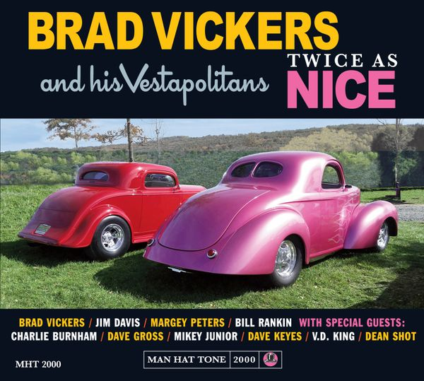 brad-vickers-and-his-vestapolitans-twice-as-nice